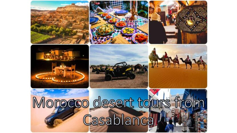 Morocco desert tours from Casablanca