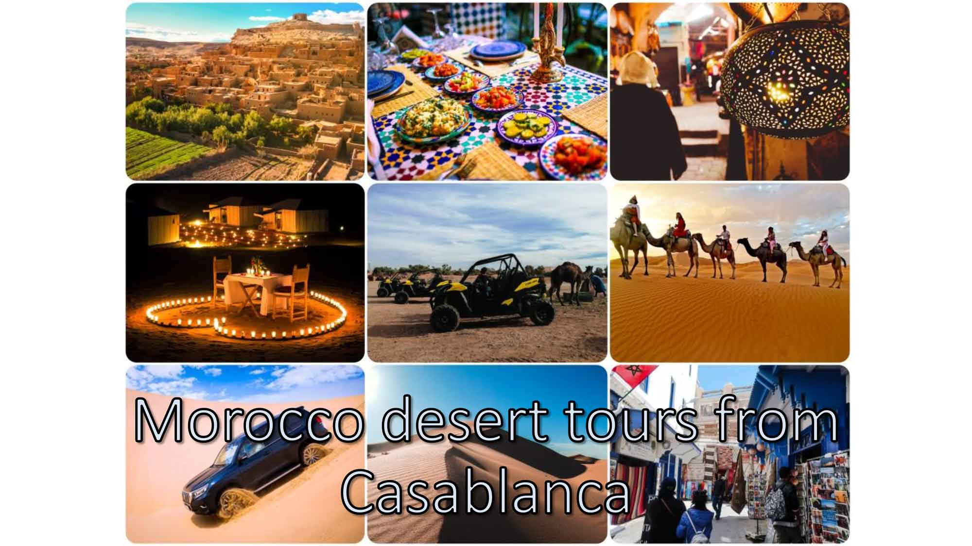 Morocco desert tours from Casablanca